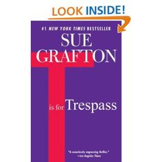 T is for Trespass: Sue Grafton