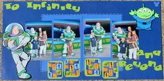 Disney Scrapbook to infinity and beyond. buzz lightyear