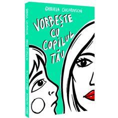 Vorbeste cu copilul tau (ed. Kids And Parenting, Psychology, Reading, Books, Movies, Psicologia, Libros, Word Reading, Films