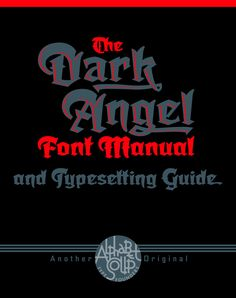 Dark Angel font family by Michael Doret of Alphabet Soup.