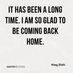 Quotes About Coming Back Home. QuotesGram by @quotesgram