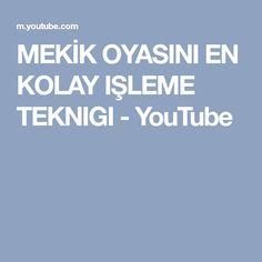 MEKİK OYASINI EN KOLAY IŞLEME TEKNIGI - YouTube