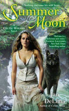 Summer Moon (Celtic Wolves #2) by Jan DeLima | September 30th 2014 from Ace | #UrbanFantasy #Werewolves