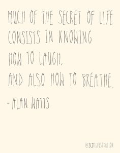 Alan Watts quote from his biography / Words Quotes, Wise Words, Life Quotes, Sayings, Attitude Quotes, Quotes Quotes, Motivational Quotes, Inspirational Quotes, Quirky Quotes
