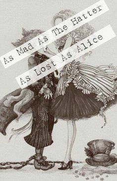 As mad, as lost