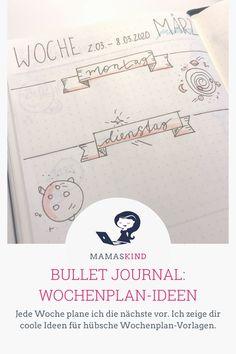 Bullet Journal Wochenplan-Ideen: Ich zeige coole Ideen für hübsche Weekly Spreads - Mamaskind.de Banner, Layout, Lettering, Map, Blog, Bullets, German, Inspiration, Organization