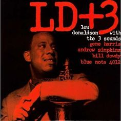 Lou Donaldson With The 3 Sounds - LD+3 (4012)