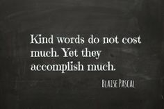 Blaise Pascal #quotes #kindness
