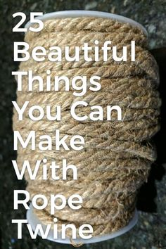 Beautiful Things You Can Make With Rope & Twine Love that rustic look but don't like the cost? Create your own rustic diy home decor on a budget.Love that rustic look but don't like the cost? Create your own rustic diy home decor on a budget. Twine Crafts, Rope Crafts, Rustic Crafts, Decor Crafts, Easy Crafts, Wooden Box Crafts, Diy Rustic Decor, Driftwood Crafts, Rustic Wood Signs