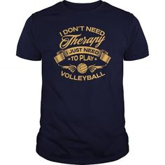 Sale I Dont Need Therapy I Just Need To Play Volleyball