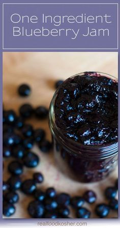 Your solution for an organic, all natural, no sugar added jam: make your own one ingredient blueberry jam - best of all, it's a simple preparation.