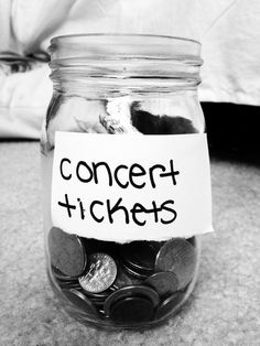 Jar for concert tickets..                                                       …