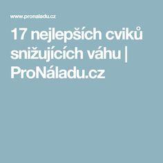 17 nejlepších cviků snižujících váhu   ProNáladu.cz