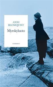 http://www.adlibris.com/fi/product.aspx?isbn=9512096528 | Nimeke: Myrskyluoto (yhteisnide) - Tekijä: Anni Blomqvist - ISBN: 9512096528 - Hinta: 6,70 €