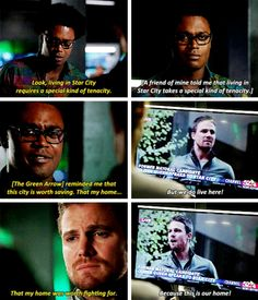 """""""A friend of mine told me that living in Star City takes a special kind of tenacity. But we do live here!"""" - Oliver, inspired by Curtis' words ((That was a hell of speech! Arrow Cw, Arrow Oliver, Team Arrow, Supergirl 2015, Supergirl And Flash, Arrow Season 4, Arrow Tv Series, Dinah Laurel Lance, The Flash Grant Gustin"""