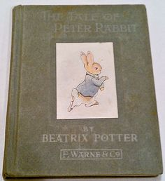The Tale of Peter Rabbit Beatrix Potter - Early edition