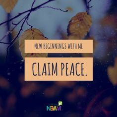 You'll definitely feel refreshed after reading this post.  Claim Peace