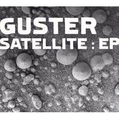 Satellite / Guster