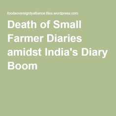 Death of Small Farmer Diaries amidst India's Diary Boom