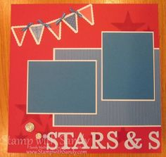 Patriotic Scrapbook Pages 12x12 Page One by stampwithsandy - Cards and Paper Crafts at Splitcoaststampers