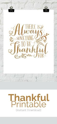 There Is Always Something To Be Thankful For. Printable Artwork is the most cost-effective, affordable way to refresh to your home, and make your walls beautiful. Simply download your art files & print them! Thanksgiving Decor, There Is Always Something To Be Thankful For, Thanksgiving Printable, Fall Decor, Instant Download, Wall Art -Sponsored