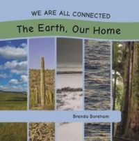 We Are All Connected: The Earth, Our Home , 2017) - Indigenous & First Nations Kids Books - Strong Nations