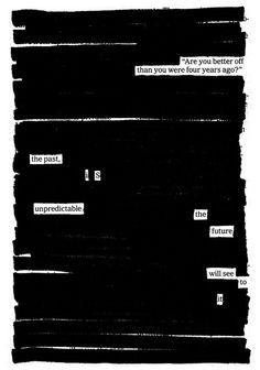 """Van een krant een nieuw gedicht maken. Dit inspireert mij omdat je alles kunt hergebruiken, je hebt alleen inspiratie en een idee nodig. Daarnaast spreekt dit gedicht mij aan. Bron: """"Are you better off?"""" a newspaper blackout by Austin Kleon"""