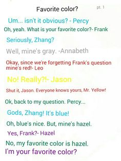 Decided to make ask the seven questions. Part 1 of Favorite color