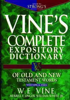 Vine's Complete Expository Dictionary of Old and New Testament Words: With Topical Index null,http://www.amazon.com/dp/0785211608/ref=cm_sw_r_pi_dp_vlk3rb0AZR38GQ1K