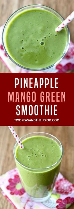 Pineapple Mango Green Smoothie