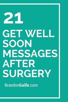 21 Get Well Soon Messages After Surgery
