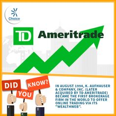 """#ChoiceBroking #Trivia - In August 1994, K. Aufhauser & Company, Inc. (later acquired by TD Ameritrade) became the first brokerage firm in the world to offer online trading via its """"WealthWEB""""."""