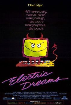 Electric Dreams (1984) - An artificially intelligent PC and his human owner find themselves in a romantic rivalry over a woman. / 「神通情人夢」電影海報 | #Concept #概念