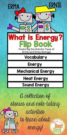 Are you looking for a fun way to learn about energy?  Follow Ernie and Erma Energy and discover all the fun they have in their lives because of the different forms of energy!  You can find it now at The Best Days!