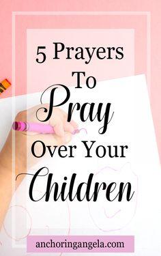 Parenting | Christian Parenting | Prayer | Kids |