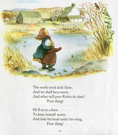 """"""" The North Wind doth blow' or 'The Robin'? This nursery rhyme is referred to as either the North Wind doth blow or The Robin. It is British in its origins - believed to have originated. Old Nursery Rhymes, Pomes, Kids Poems, Vintage Nursery, Clip Art, Children's Book Illustration, Vintage Children, Book Art, Fairy Tales"""