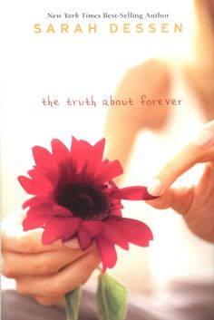 Truth About Forever - Sarah Dessen