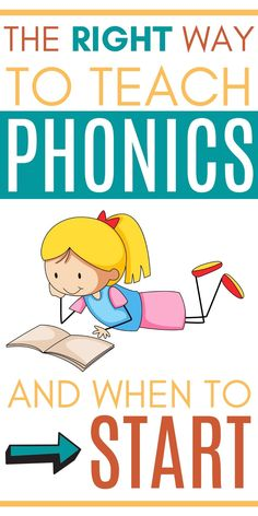 The Right Way to Teach Phonics (And When To Start)