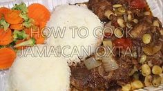 """HOW - TO COOK REAL JAMAICAN OX TAILS """"RIGHT"""" THE FIRST TIME 
