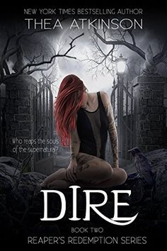 Dire (Reaper's Redemption Book 2) by Thea Atkinson https://www.amazon.com/dp/B06XKNFDT4/ref=cm_sw_r_pi_dp_x_eQp0ybJN80TK0