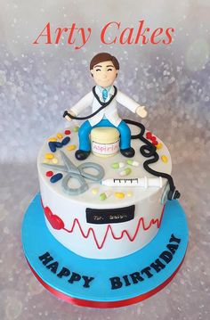 Doctor cake - cake by Arty cakes Doctor Birthday Cake, Doctor Cake, Happy Birthday Boy, Funny Birthday Cakes, Happy Birthday Cake Images, Baby Birthday Cakes, Nursing Graduation Cakes, Graduation Party Decor, Pharmacy Cake