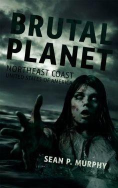 """Brutal Planet""  ***  Sean P. Murphy  (2014)"