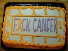 The cake for my son's Eff Cancer party  :)