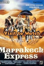 Hd Marrakech Express 1989 Streaming Vf Film Complet En Francais Marrakech Spanish Movies Free Movies Online
