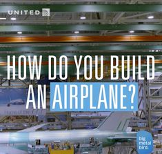 Ever wonder how our friends at Boeing get a plane from the factory floor to the skies?