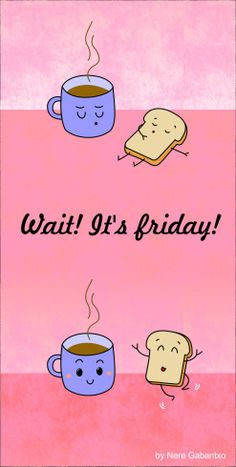Love my Coffee even more on Friday, and oh yes, Happy Friday! Weekend Quotes, Its Friday Quotes, Friday Pics, Sunday Quotes, Coffee Quotes, Coffee Humor, Funny Coffee, Tgif, Funny Videos
