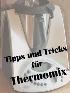 Tipps und Tricks für Thermomix TM 31 und TM 5