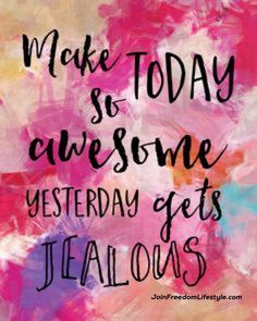 Just because today is Monday doesn't mean it can't be awesome. It's how you make it. #JoinFreedomLifestyle #MotivationMonday #mindset