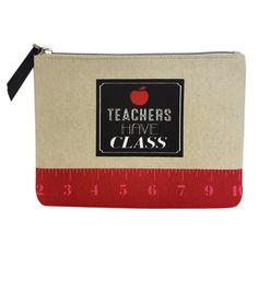 Looking for a teacher gift under $10? This canvas zipper pouch makes the great gift for all teachers. Teachers have class!