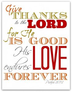 give thanks bible verse Bible Verses Quotes, Bible Scriptures, Healing Scriptures, Healing Quotes, Quotes Quotes, Crush Quotes, Faith Scripture, Biblical Quotes, Prayer Quotes